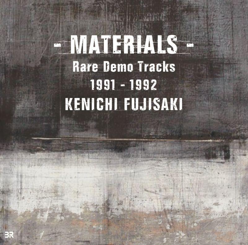 画像1: KENICHI FUJISAKI / - MATERIALS - Rare Demo Tracks 1991-1992 (1)
