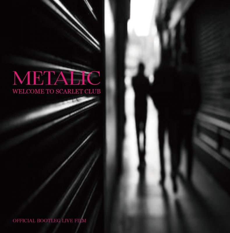 画像1: 【DVD-R】METALIC - WELCOME TO SCARLET CLUB - OFFICIAL BOOTLEG DVD (1)