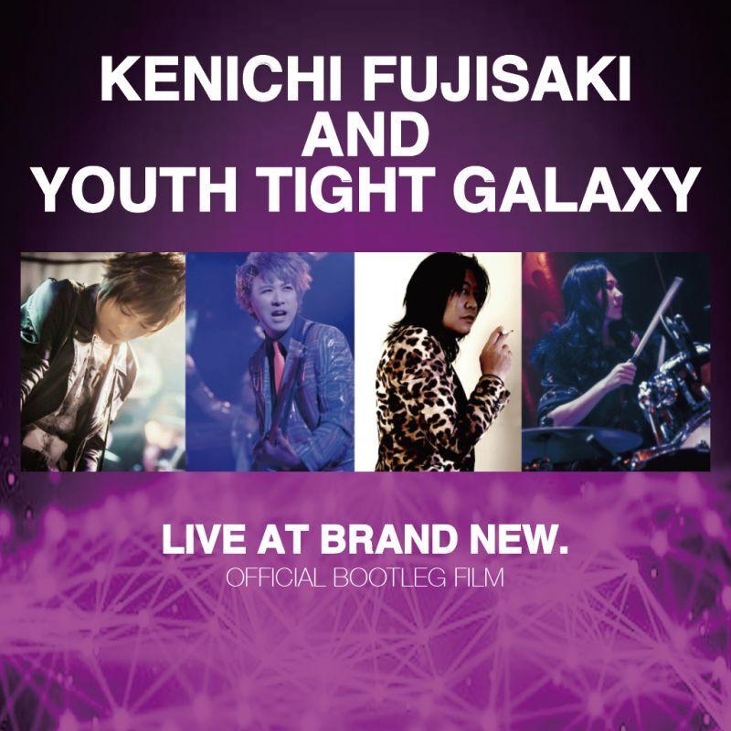 画像1: 【DVD-R】KENICHI FUJISAKI AND YOUTH TIGHT GALAXY / LIVE AT BRAND NEW. June 15, 2019 [Official Bootleg Film]  (1)