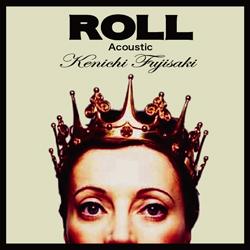 画像1: ROLL - Acoustic - (1)